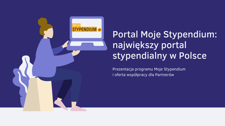 Portal Moje Stypendium prezentacja dla partnerów