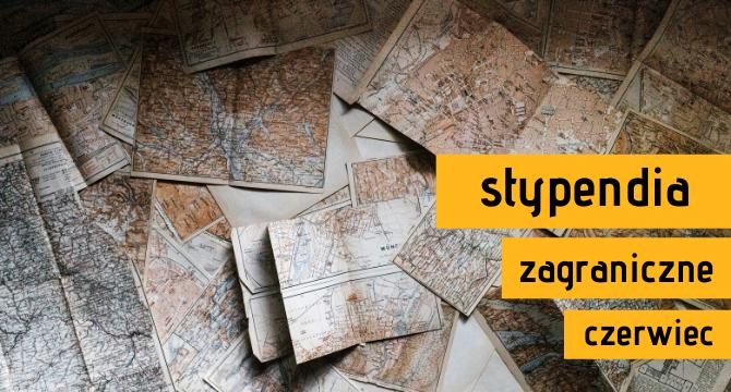 zdjęcie starych map ilustrujące artykuł Stypendia zagraniczne - czerwiec